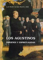 Los agostinos : orígenes y espiritualidad