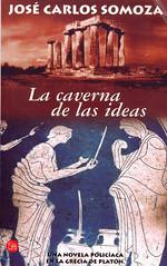 José Carlos Somoza, La caverna de las ideas