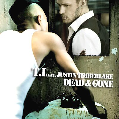 dead and gone t.i. justin timberlake album cover. T.I. Ft. Justin Timberlake