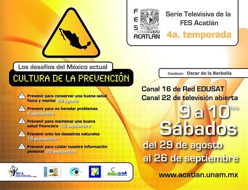 4a. temporada. Los desafíos del México actual. Cultura de la Prevención.
