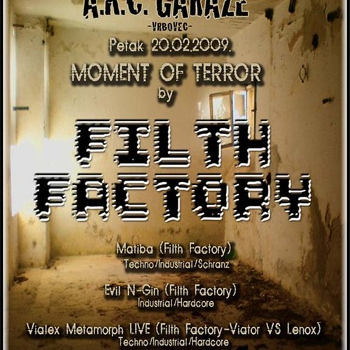 MOMENT OF TERROR by FILTH FACTORY