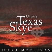 Under a Texas Skye