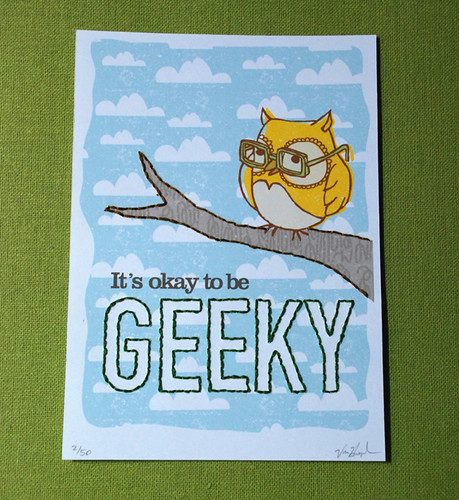 Its okay to be geeky.