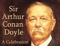 Sir Arthur Conan Doyle: A Celebration