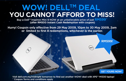Grab a Dell Mini 9 for only RM599 tonight - First 8 units only!‏