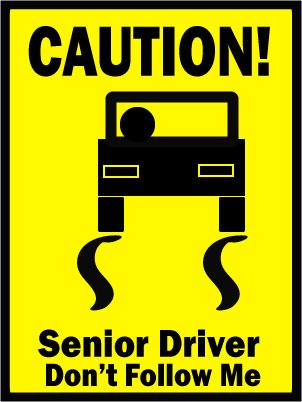 Senior Driver Caution Sign