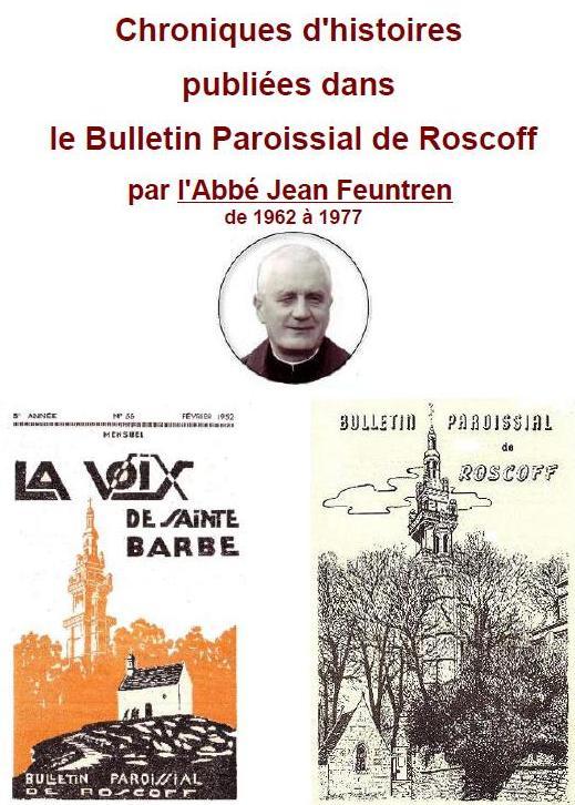 Roscoff - Chroniques historiques par l'abbe Jean Feutren