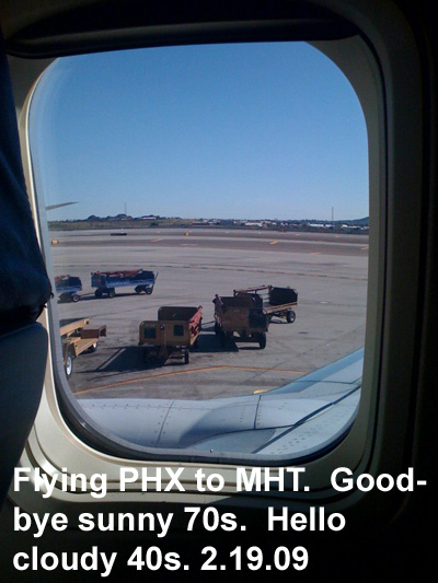 Flying PHX to MHT.  Good bye sunny 70s.  Hello cloudy 40s.