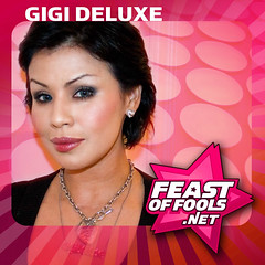 Gigi Delxue on the Feast of Fools podcast