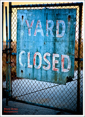 Yard Closed (99/365)