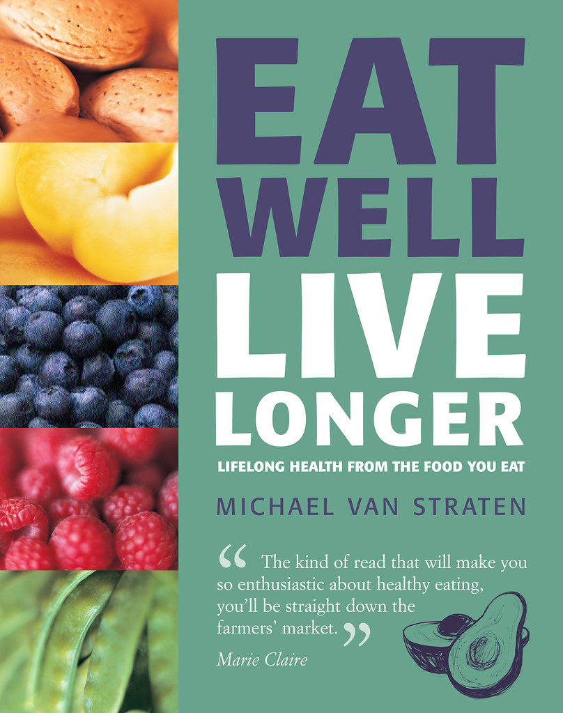 Eat Well Live Longer by Michael Van Straten - 9781844007059