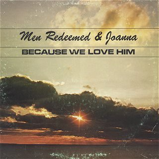 Men Redeemed and Joanna