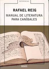 Rafael Reig, Manual de literatura para caníbales
