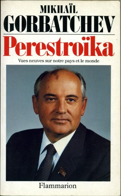 Perestroika by, GORBATCHEV