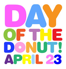 The Day of the Donut returns April 23!