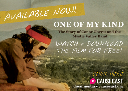Watch and download the story of Conor Oberst and The Mystic Valley Band for free on Causecast!