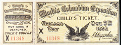 Child's Ticket, Chicago Day (The Field Museum Library) Tags: chicago illinois ticket whitecity childs worldsfair 1893 coupon worldscolumbianexposition