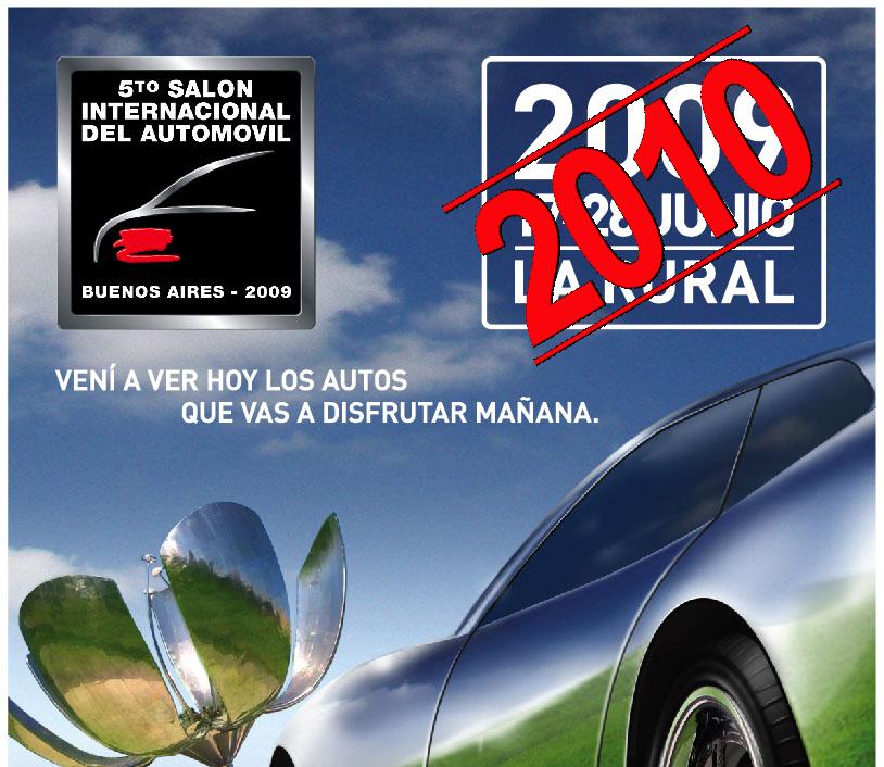 El Salón Internacional del Automovil de Buenos Aires se realizará en 2010.