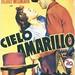 Cielo Amarillo (1948). CINE EN B&N
