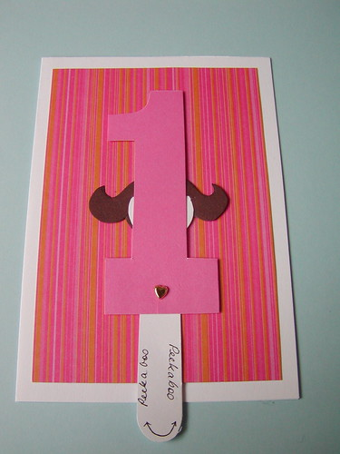 I Created This Sweet Little Peekaboo Card For A Precious One Year Old The Third Child Of Friend Mine Neither Us Can Believe That She Has