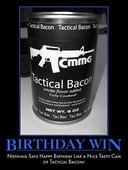 Birthday Win (Red Heron Studios) Tags: motivator tacticalbacon