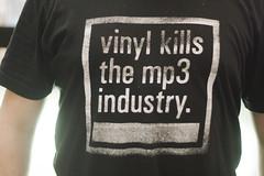 Vinyl kills the mp3 industry.