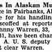 Police Chief Quits in Alaska Murder Case of Cecil Wells - Jet Magazine, December 17, 1953