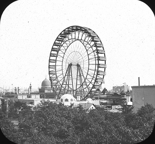 Out Ferris Wheel, Chicago World's Fair, 1893