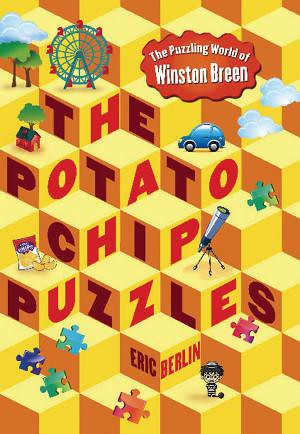 Puzzle Contest and Review of The Potato Chip Puzzles by Eric Berlin