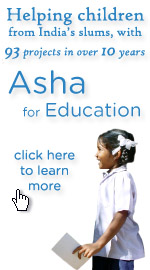 Helping children from India's slums with 93 projects in over 10 years -- Asha for Education.