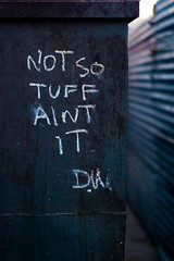 Not So Tuff Aint It (dogwelder) Tags: california chalk quote may note losfeliz zurbulon6 echopark 2009 zurbulon writin