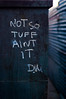 Not So Tuff Aint It (dogwelder) Tags: california chalk quote may note losfeliz zurbulon6 echopark 2009 zurbulon writin