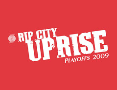 Portland Trailblazers Playoffs 2009: Rip City Uprise