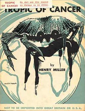 Tropic of Cancer, first edition published by Maurice Girodias's father. Cover drawing by Girodias himself. by you.