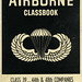 Airborne Classbook: Class 39 ... 44th & 48th Companies by Joe Kral
