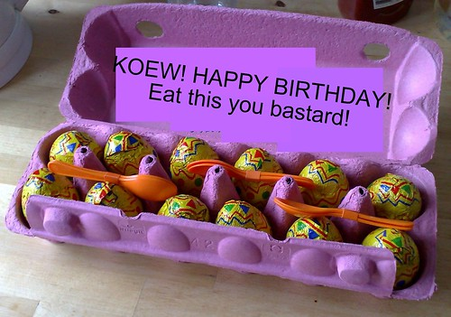 Koew's birthday present