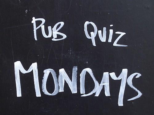 Pub quiz Mondays