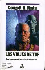 George R.R. Martin, Los viajes de Tuf