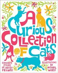 3332333112 443e380559 m Review of the Day: A Curious Collection of Cats by Betsy Franco
