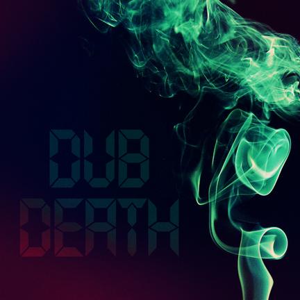 dub death