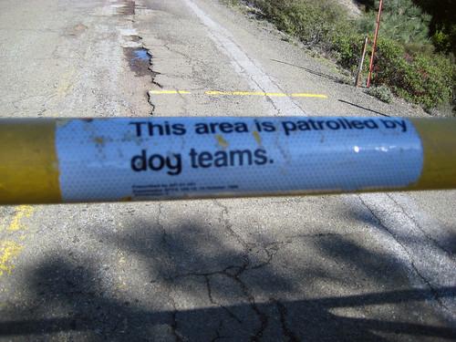 """Patrolled by """"Dog Teams"""""""