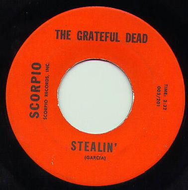 Grateful Dead - Stealin'/Don't Ease Me In Scorpio Records 45 single
