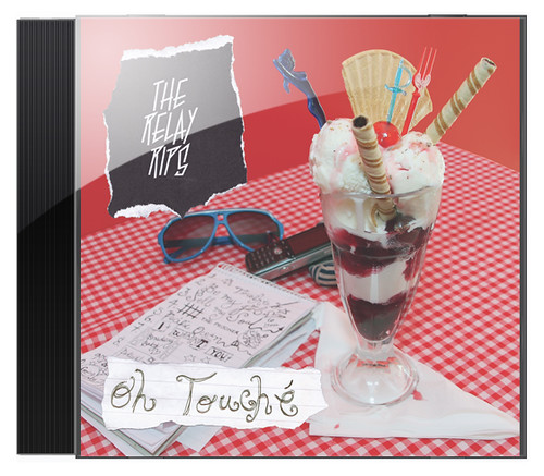 The Relay Rips: Oh Touché - CD cover