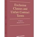 Exclusion Clauses and Unfair Contract Terms - 9th edition by Richard Lawson..