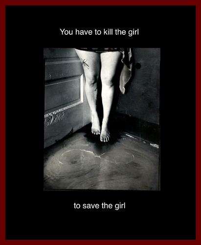 You have to kill the girl to save the girl.