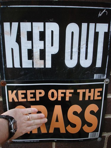 Keep Out, Keep Off The Ass