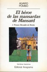 Álvaro Pombo, El héroe de las mansardas de Mansard