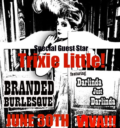 Branded Saloon June 30th with Trixie Little
