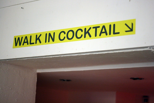 Walk in cocktail sign