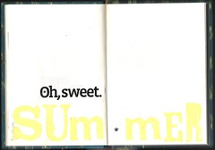 {oh sweet} (Perpetual*Bliss) Tags: summer art yellow paper book words stencil paint collages glue journal quotes